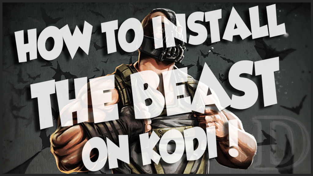 "How to install ""The Beast"" on Kodi (Including Amazon Fire TV Sticks)"