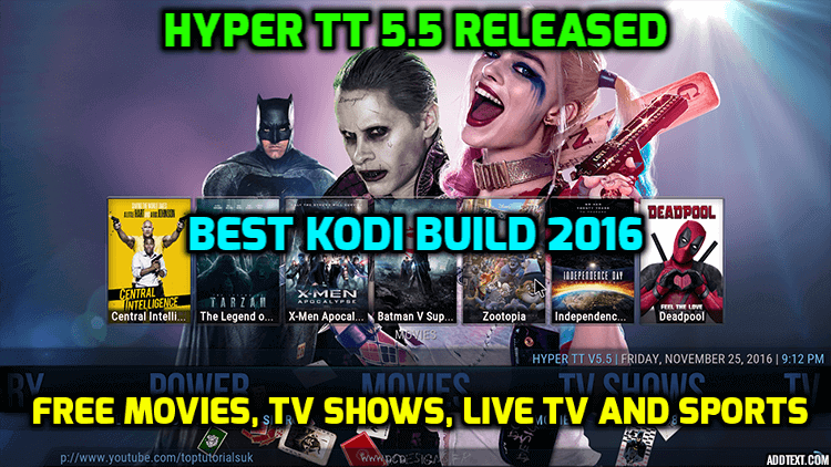 Kodi Hyper TT 5.5 Build Released – Best Kodi Build 2016