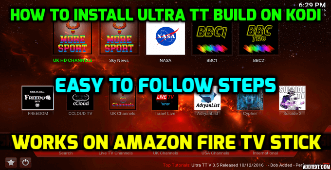 How to Install Ultra TT 3.6 Build onto Kodi (Including Amazon Fire TV Stick)