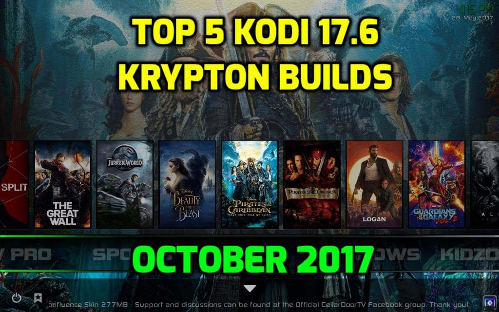 Best Kodi 17.6 Krypton Builds 2017
