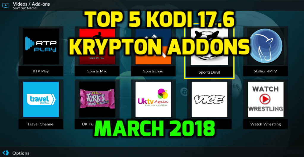 Best Kodi 17.6 Krypton Addons 2018