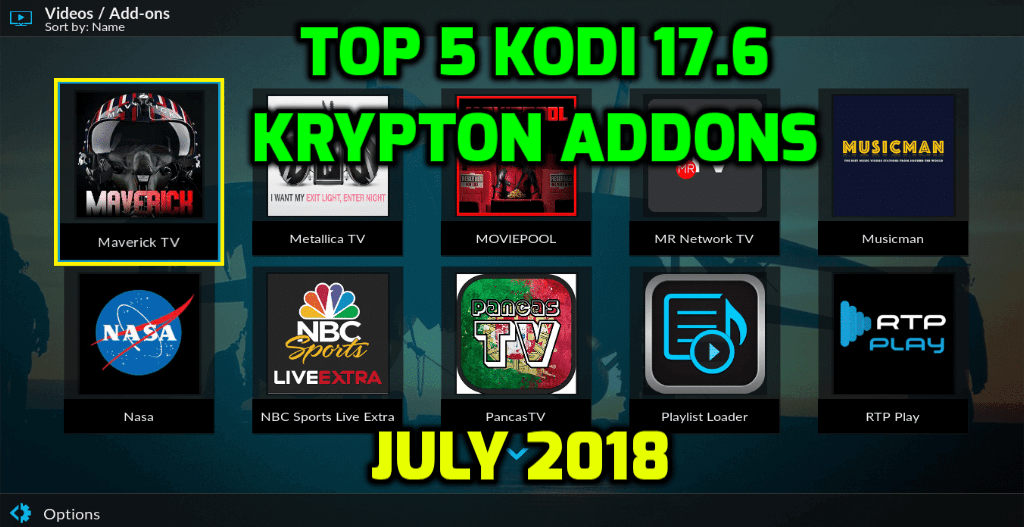Best Kodi 17.6 Addons July 2018