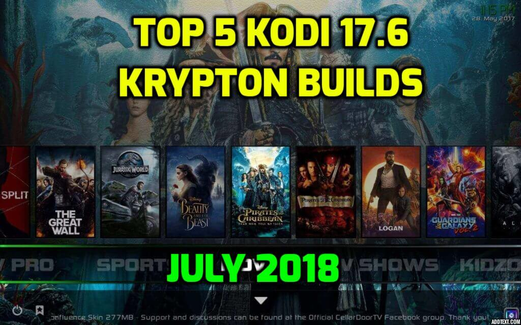 Best Kodi 17.6 Krypton Builds July 2018