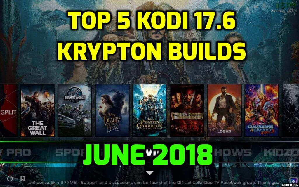 Best Kodi 17.6 Krypton Builds June 2018