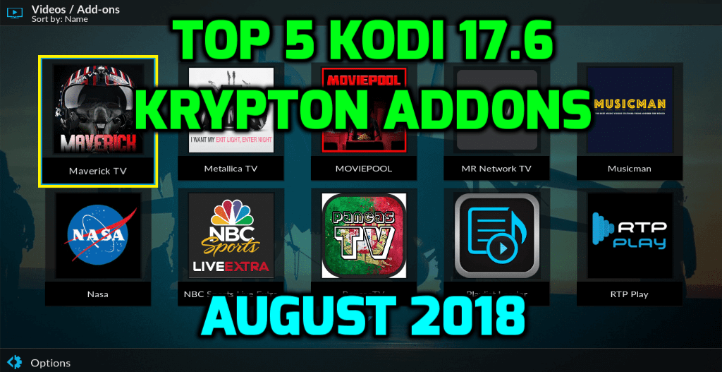 Best Kodi 17.6 Addons August 2018