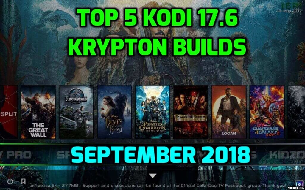 Kodi Builds That Work For August