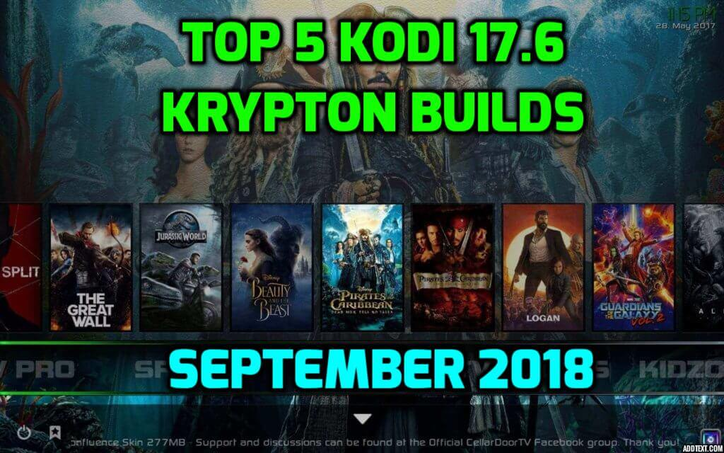 Best Kodi 17.6 Krypton Builds September 2018