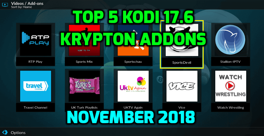 Best Kodi 17.6 Krypton Addons November 2018