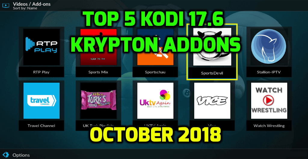 Best Kodi 17.6 Krypton Addons October 2018