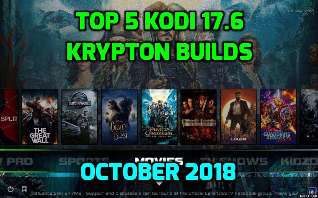 Best Kodi 17.6 Krypton Builds October 2018