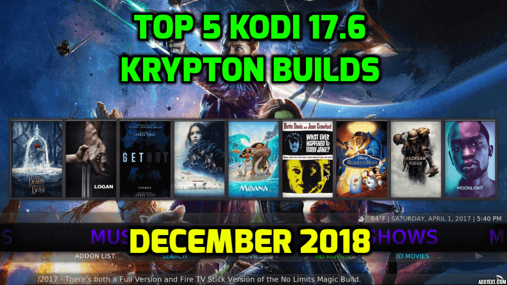 Top 5 Kodi 17.6 Krypton Builds – December 2018