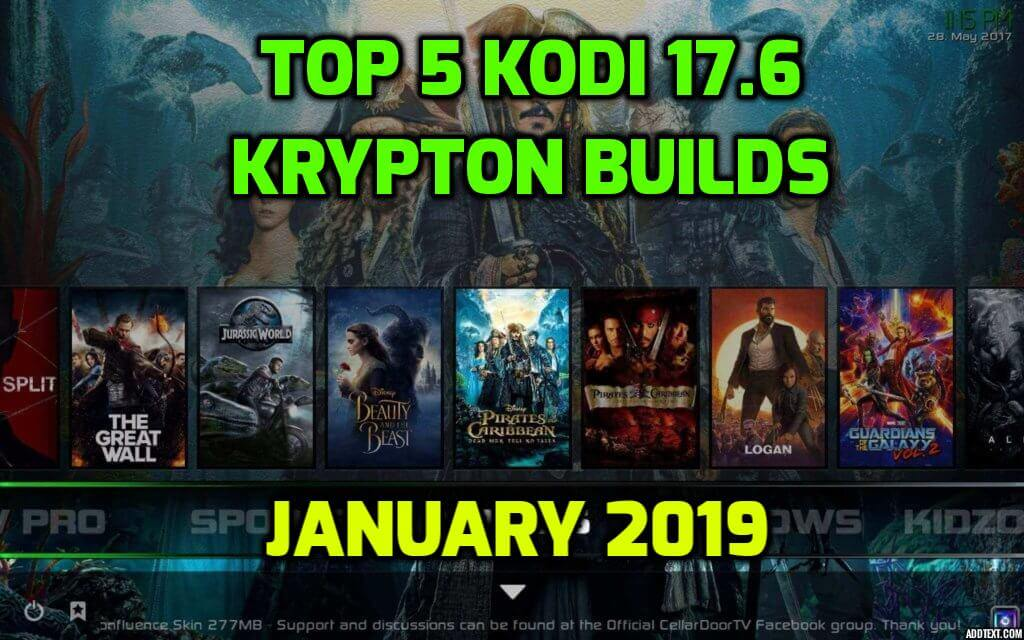 Best Kodi 17.6 Krypton Builds January 2019