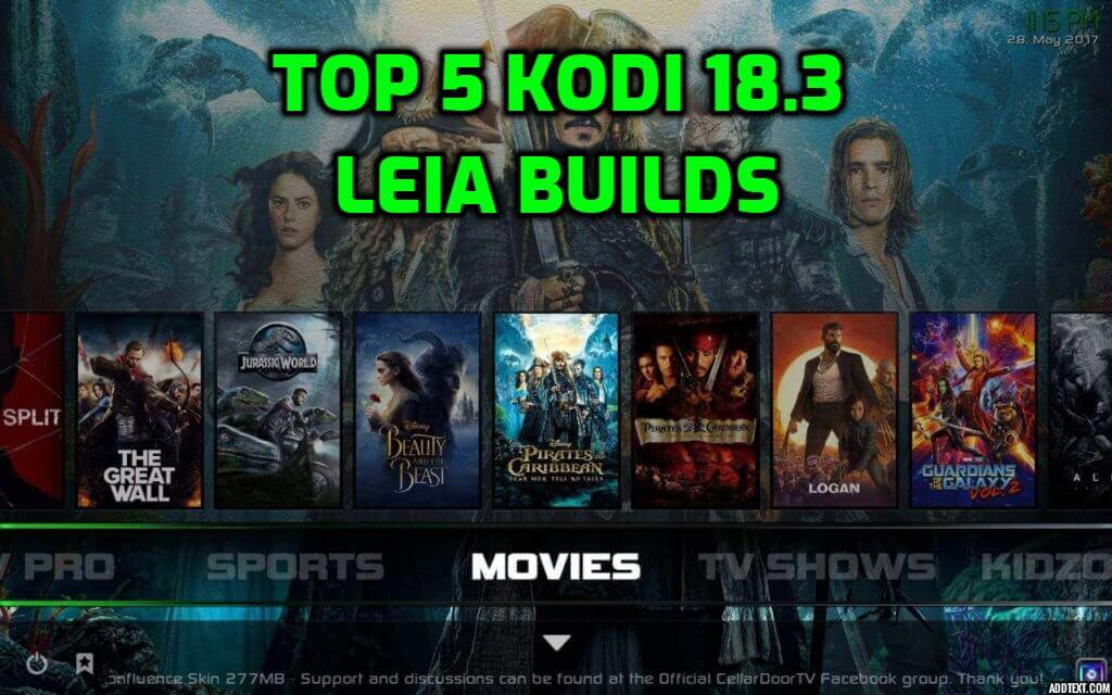 Best Kodi 18.3 Leia Builds July 2019