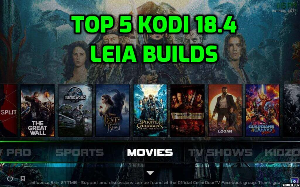 Best Kodi 18.4 Leia Builds October 2019