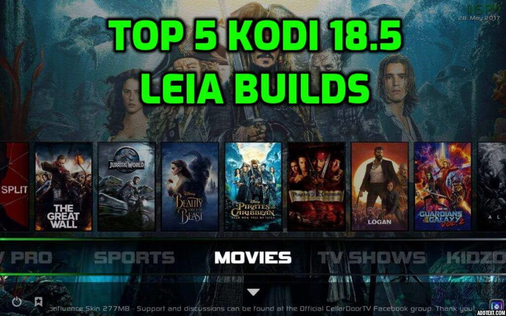 Best Kodi 18.5 Leia Builds November 2019