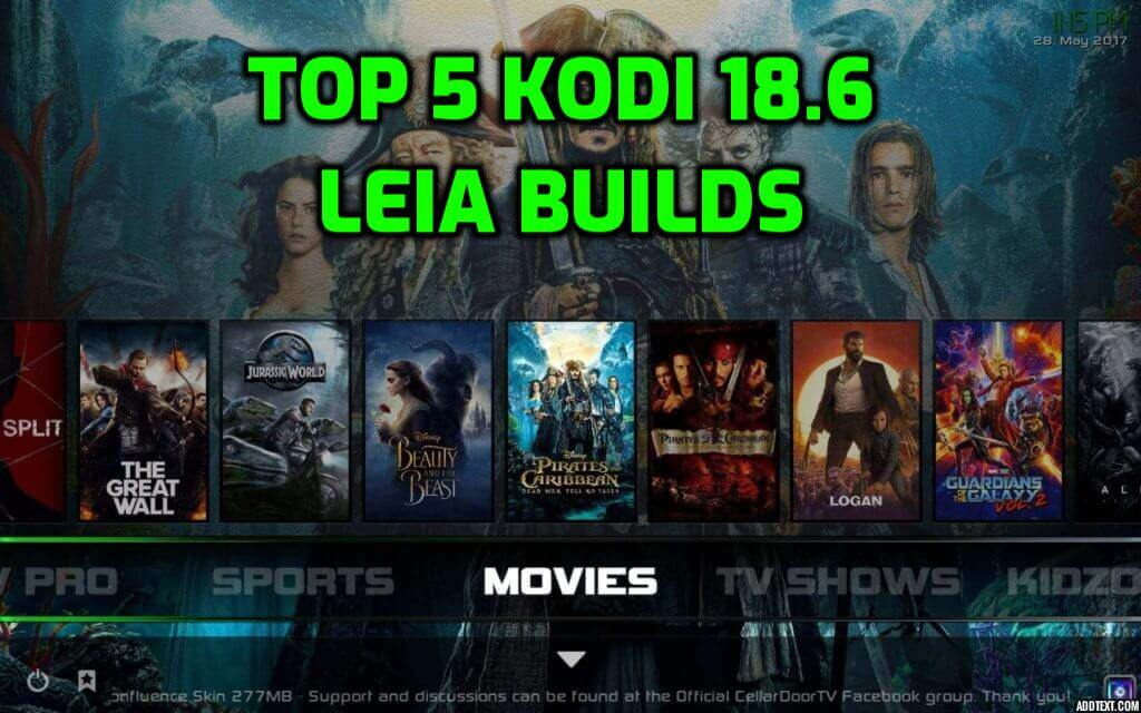 Best Kodi 18.6 Leia Builds March 2020