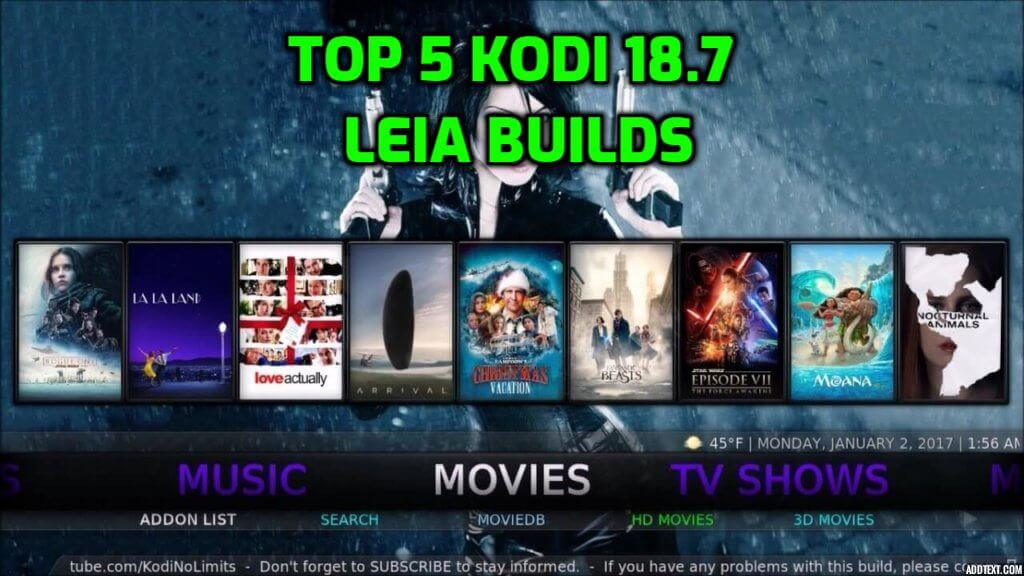 Best Kodi 18.7 Leia Builds June 2020