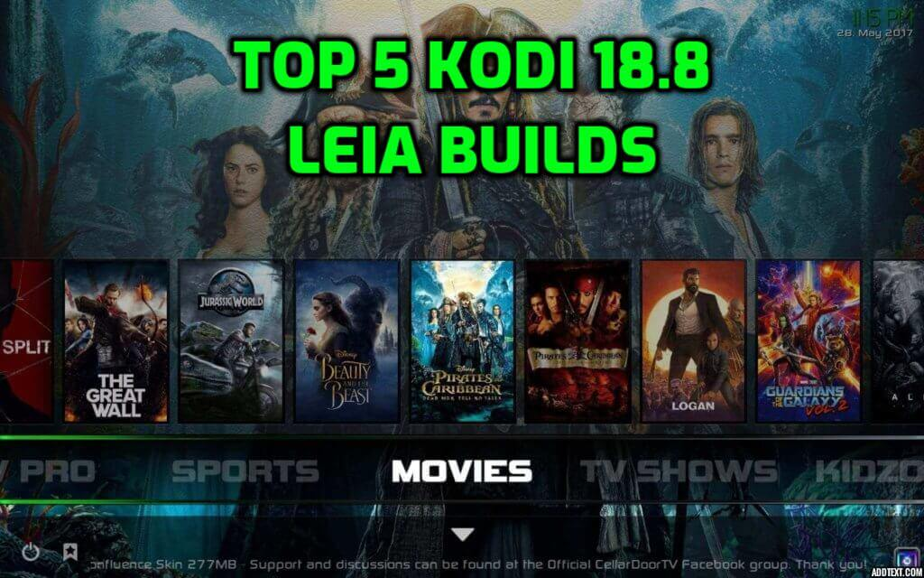 Best Kodi 18.8 Leia Builds August 2020