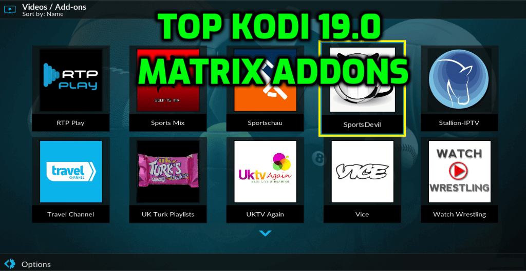 Best Kodi 19.0 Matrix Addons February 2021