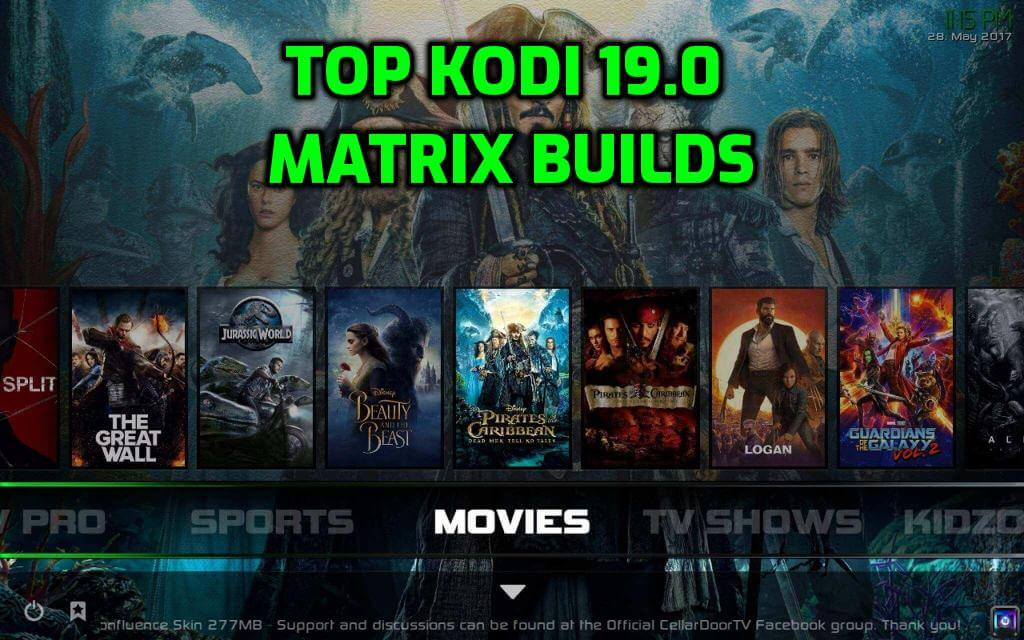 Best Kodi 19.0 Matrix Builds February 2021